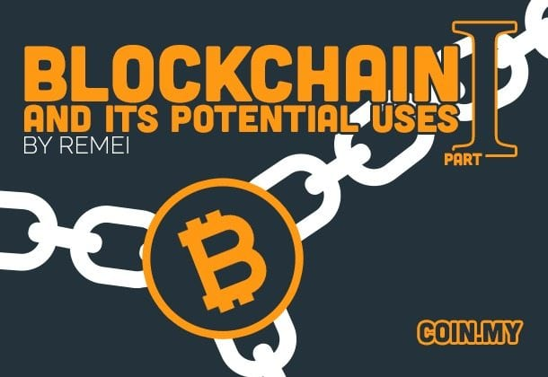 An image of a blockchain article on coin.my entitled blockchain and its potential uses part 1