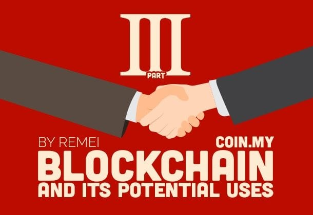 An image of a blockchain article discussing blockchain potential uses part III