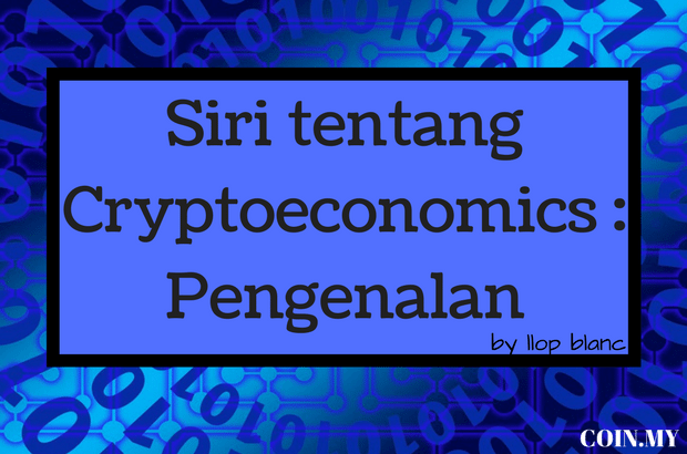 an image on a post about cryptoeconomics